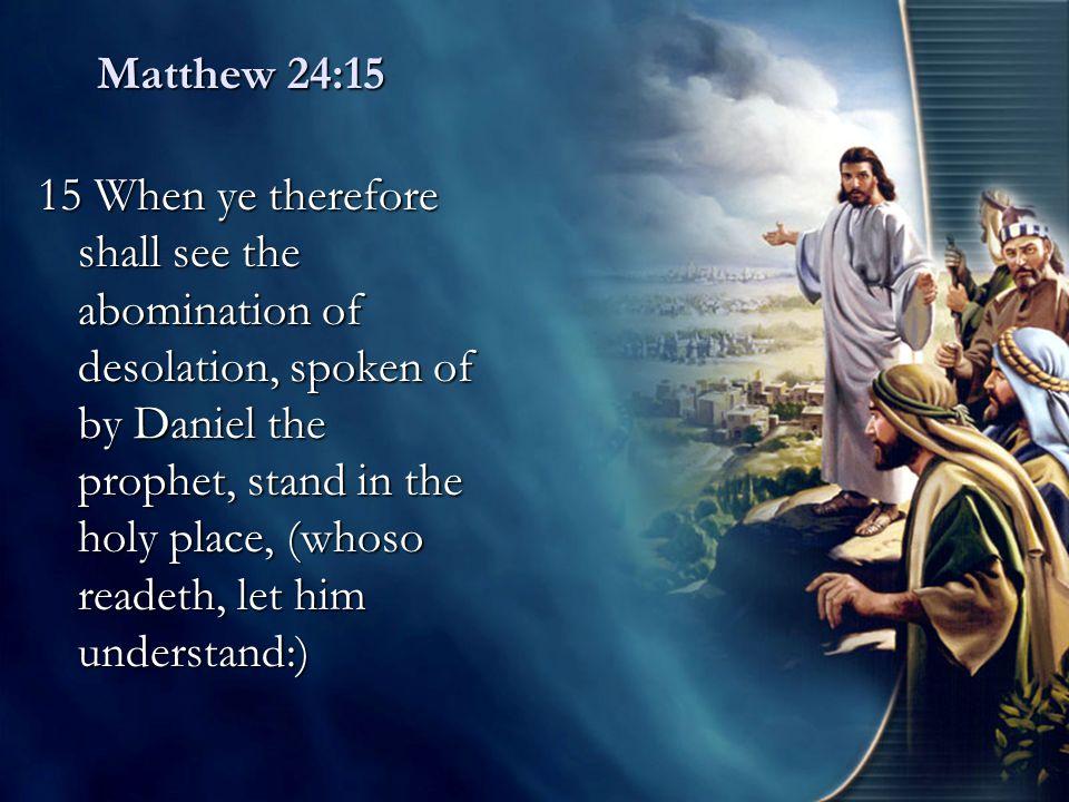 Matthew 24 vs.16-20 – Warnings about the destruction of Jerusalem vs.