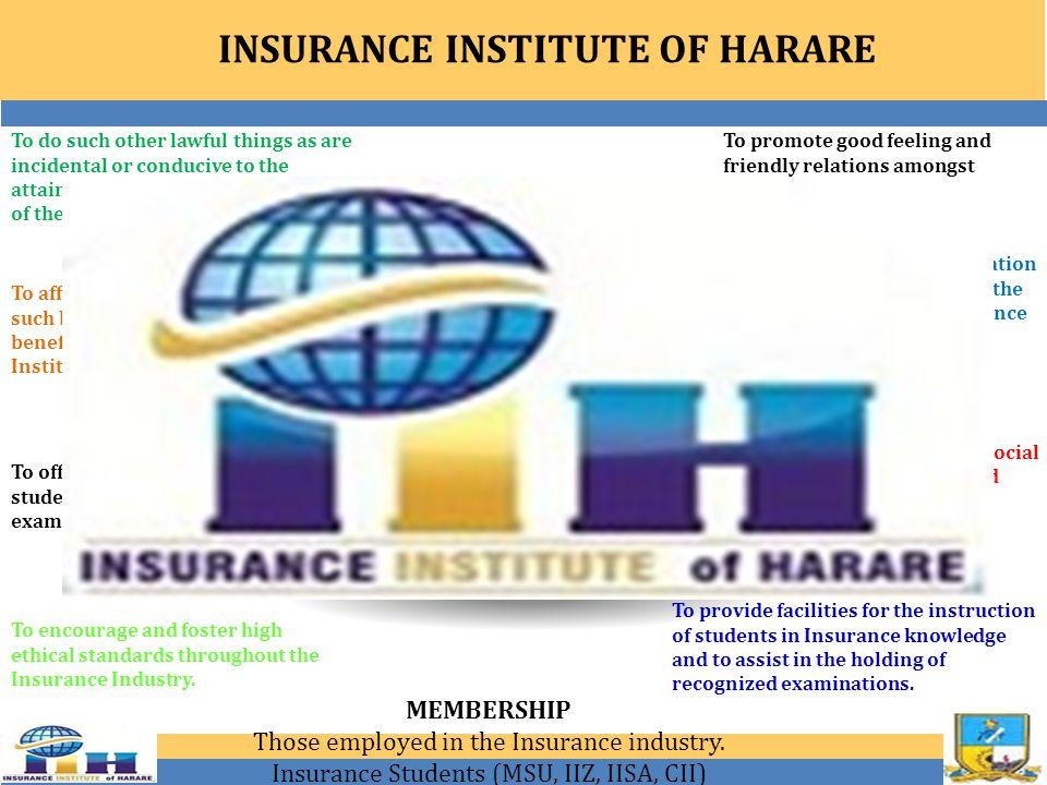Insurance Institute of BulawayoChattered Insurance Institute UKInsurance Institute of Zimbabwe OUR SISTER & AFFILIATE ORGANISATIONS