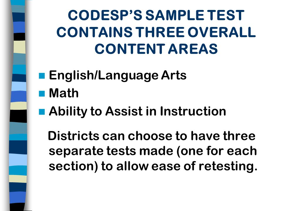 TYPES OF ITEMS IN ENGLISH/LANGUAGE ARTS Reading Comprehension (up to 12 th grade level available) Logical Sequence of a Paragraph Main Theme of a Paragraph Multiple Word Meanings Punctuation Capitalization Spelling Correct Word Usage Correct Sentence Combination