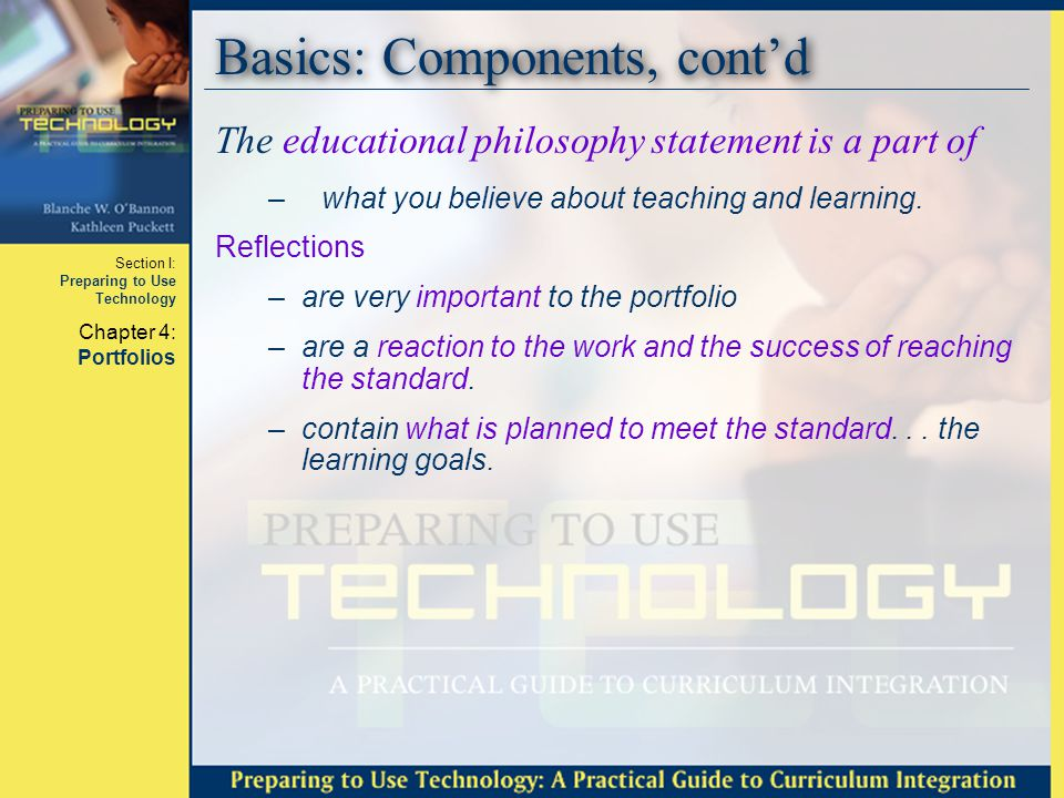 Section I: Preparing to Use Technology Chapter 4: Portfolios Basics: Digital Commandments Kilbane and Milman (2003) developed 1.When in doubt, don't throw it out.