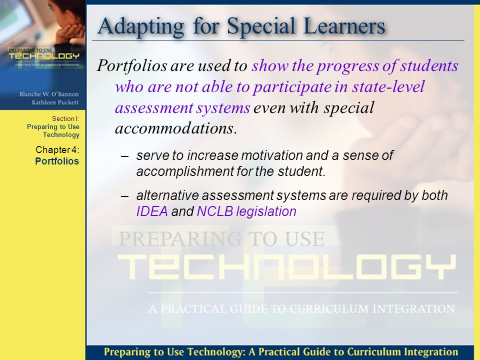 Section I: Preparing to Use Technology Chapter 4: Portfolios Questions????