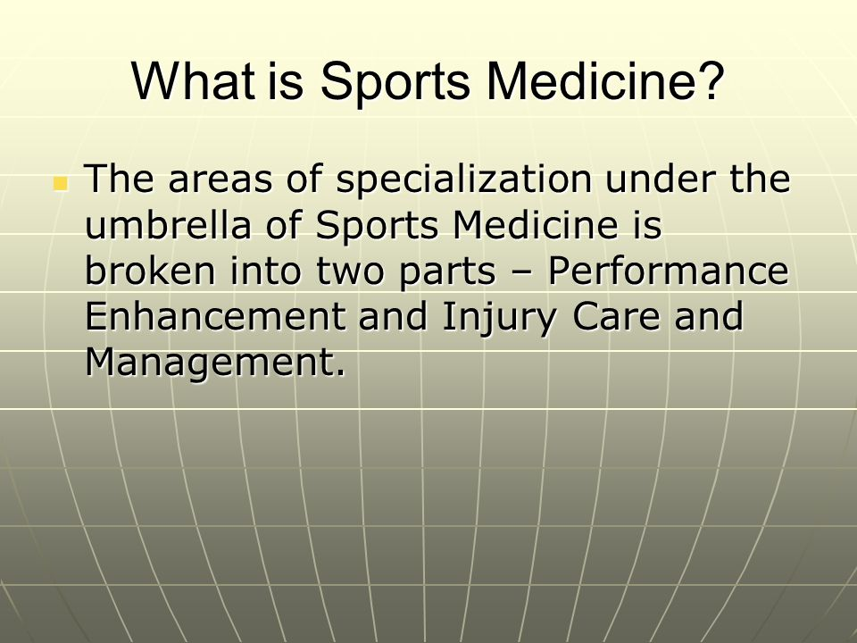 What is Sports Medicine.