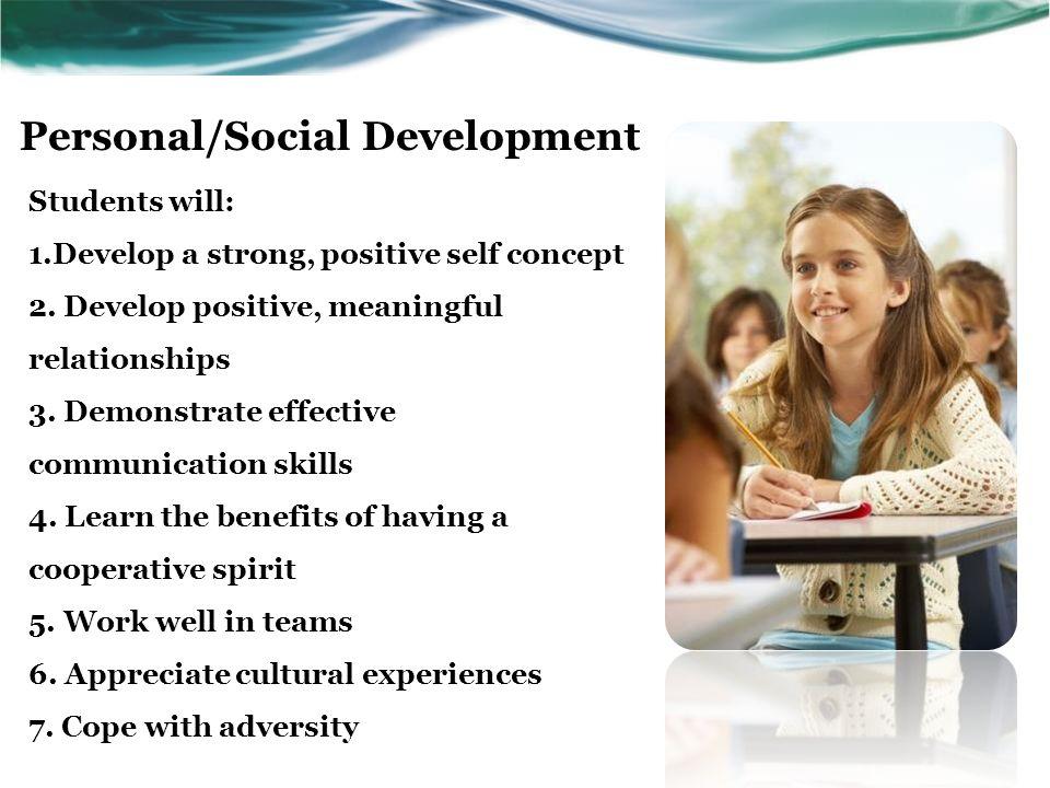 Educational Achievement Students will: 8.Develop organizational skills 9.