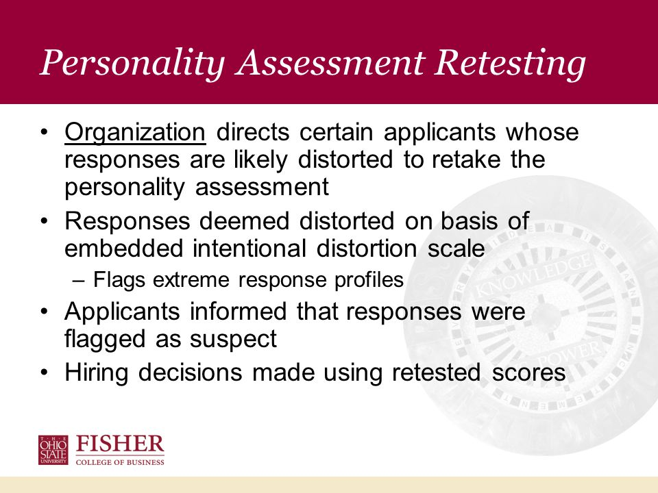 Key Questions Does retesting flagged applicants lower previously inflated personality scale scores.