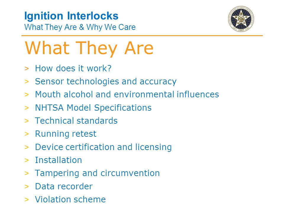 Ignition Interlocks What They Are & Why We Care How does it work.