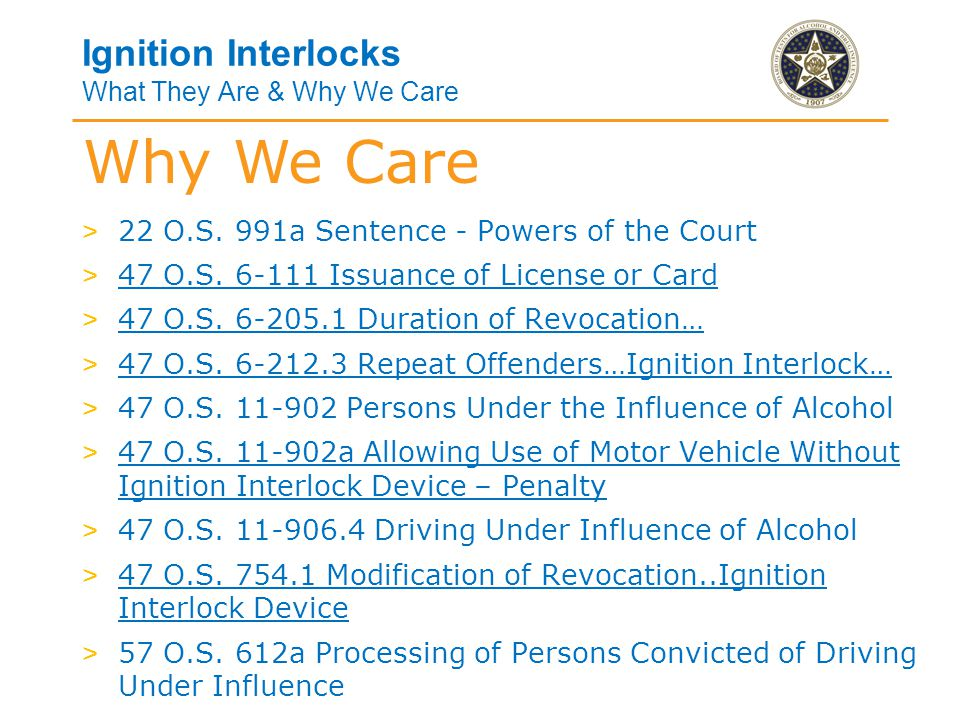 Ignition Interlocks What They Are & Why We Care > 47 O.S.