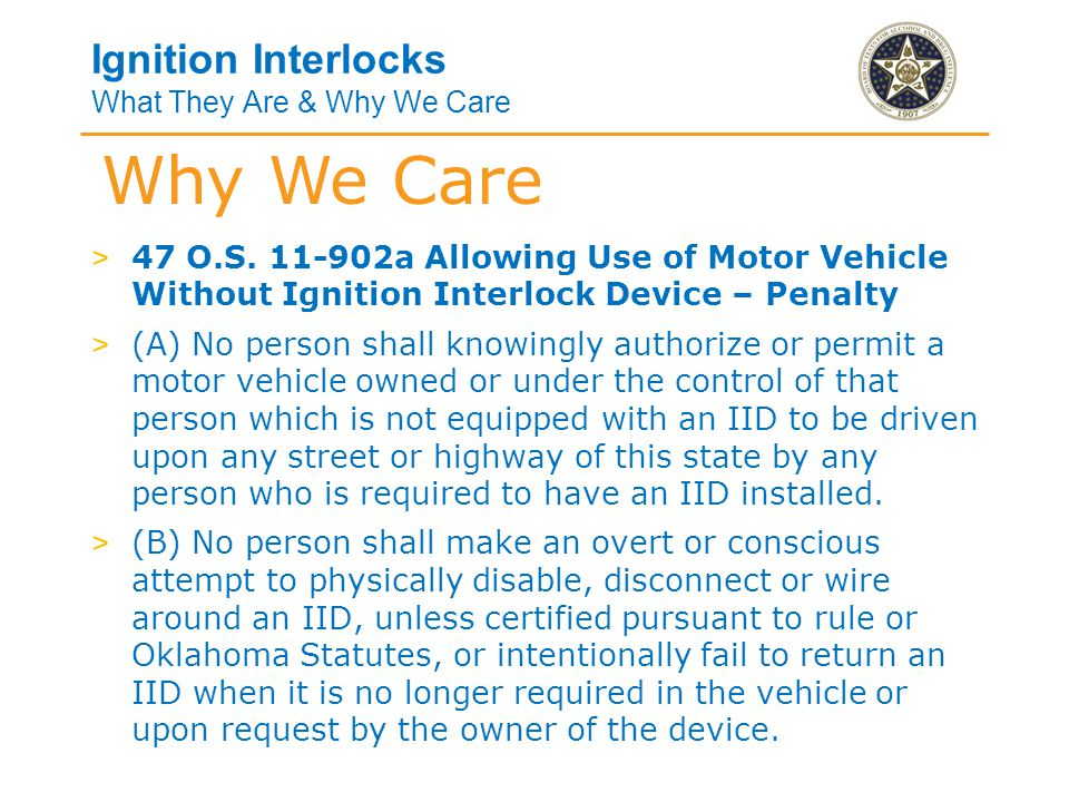 Ignition Interlocks What They Are & Why We Care > O.A.C.