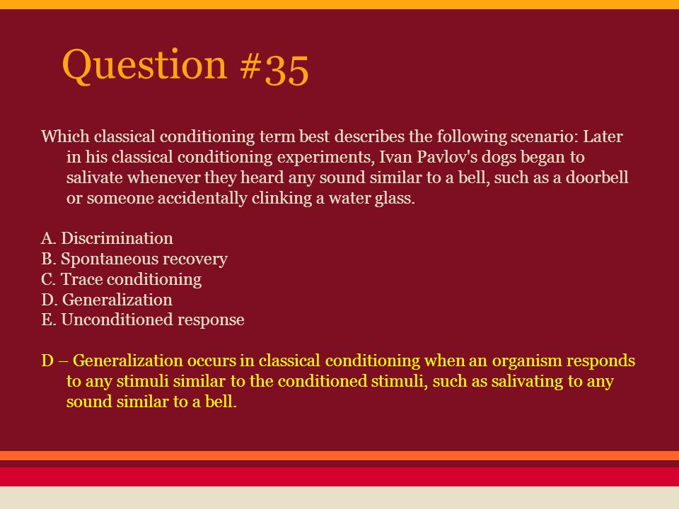 Question #36 Why might a researcher use a variable ratio of reinforcement rather than a fixed ratio.
