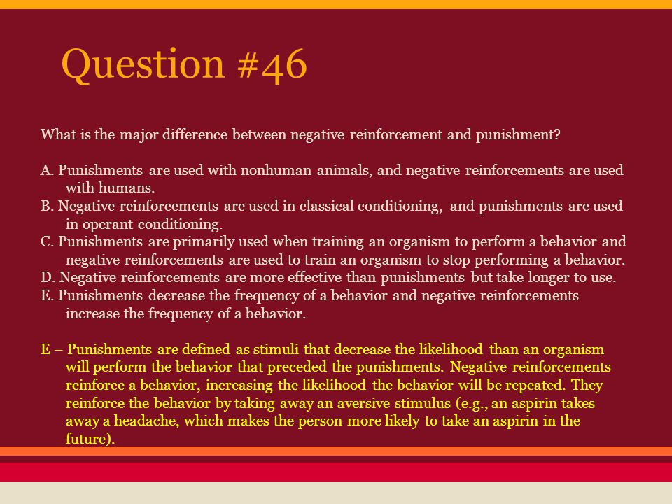 Question #47 A research participant eats half a bowl of M&M candies, and then stops eating.