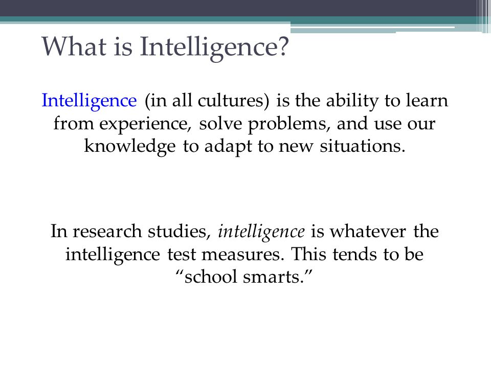 Intelligence: Ability or Abilities.