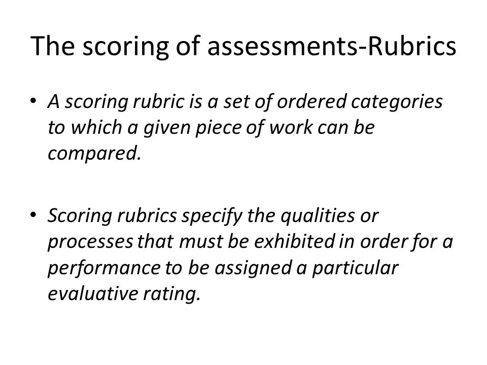 Parts of a Rubric A scale of points representing a continuum of quality.