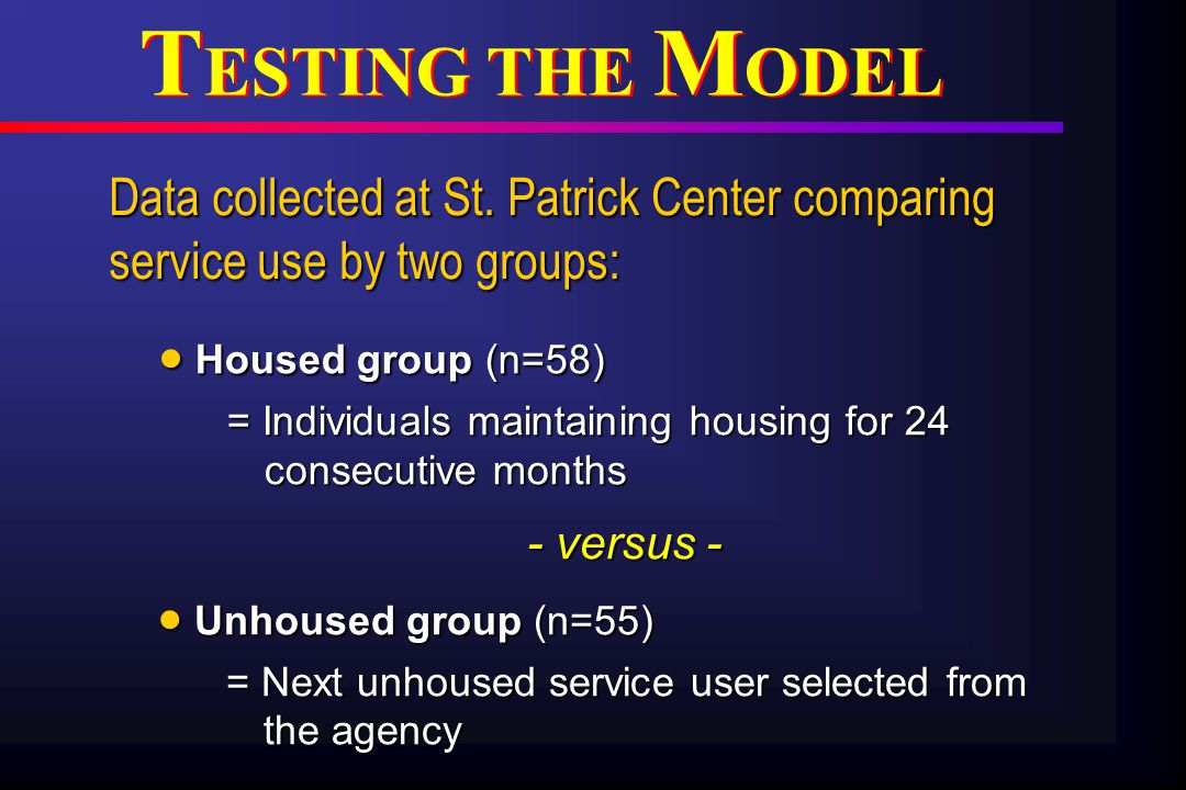 S ERVICE U SE  Monthly service use data collected for both groups starting the month the housed group achieved housing, proceeding through next 24 months  Utilization of drop-in center, counseling, health, and general services compared between the two groups  Comparison on total post-housing period; separate analysis of pre-housing and immediate post-housing periods -- different patterns hypothesized
