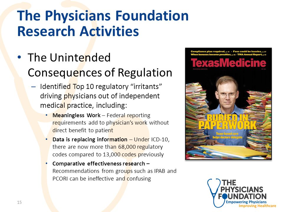 The Physicians Foundation Research Activities Scope of Practice Report – Authored by Stephen Isaacs and Paul Jellinek – Examines growing trend toward expanding scope of practice for non-physician providers 16