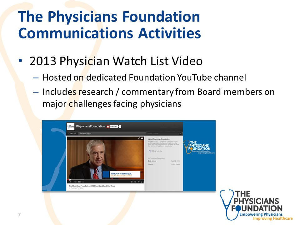 The Physicians Foundation Communications Activities Media Outreach – Published op-ed on healthcare cost drivers on Forbes.comForbes.com – Conducted D.C.