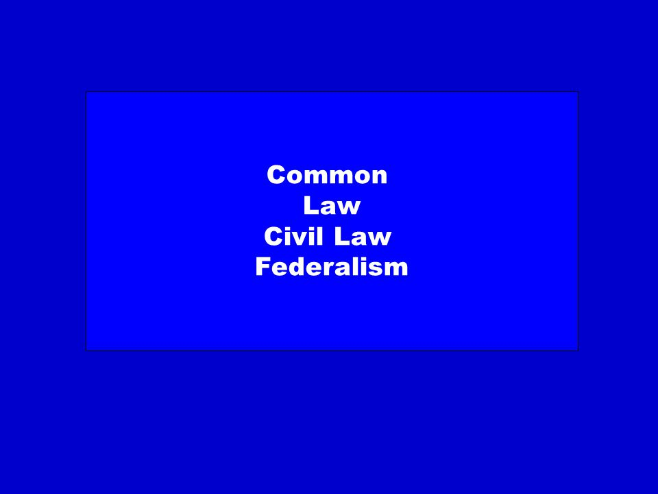 The Basic differences of the two systems: The Power of the Court Civil law: The one who has right should win the case Common Law: The one who wins the case has right Thus Division of powers with regard to the Judiciary within countries of common law Tradition is much more important Compared to legislative power