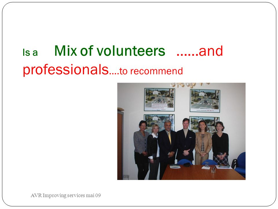 AVR Improving services mai 09 An organisation of victims showing solidarity for victims