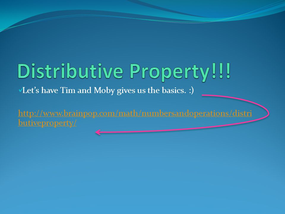 How does the distributive property work.
