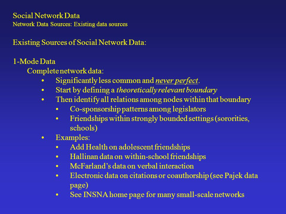 Boundary Specification Problem Network methods describe positions in relevant social fields, where flows of particular goods are of interest.