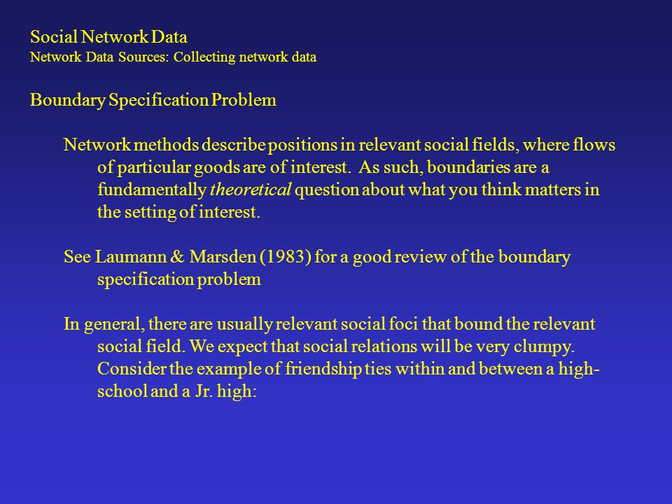 a)Network data collection can be time consuming.It is better (I think) to have breadth over depth.