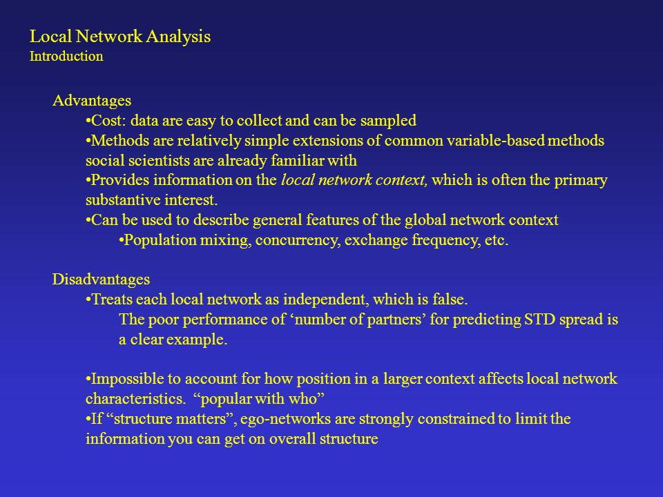 Local Network Analysis Introduction Local: