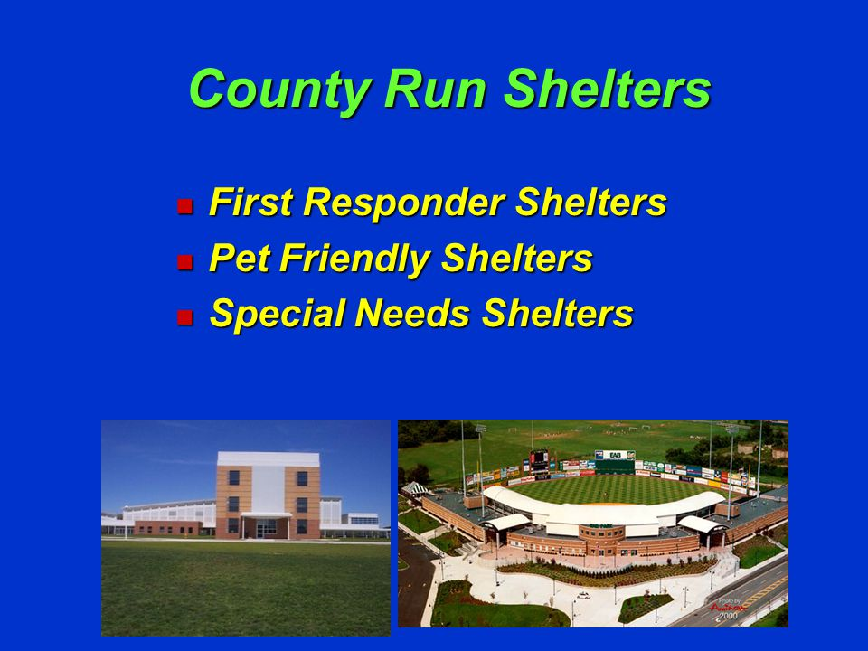 First Responder Shelters Shelter families of law enforcement, firefighters, EMTs, school bus drivers, etc.