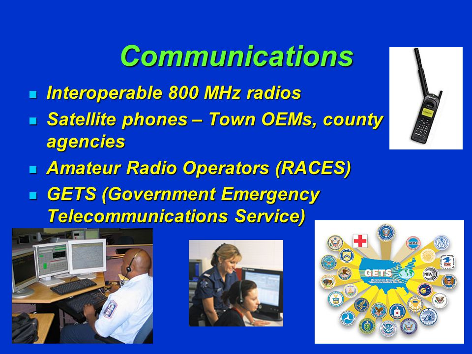 Communications Government Emergency Telecommunications Service GETS provides emergency personnel priority access for phone calls when normal calling methods are unsuccessful.