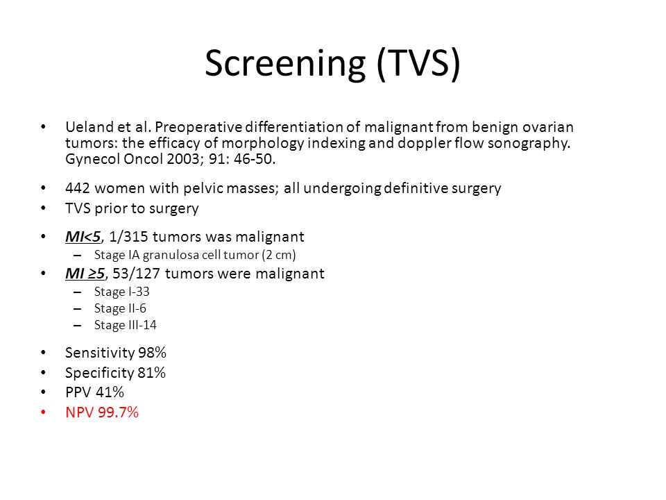 Screening (TVS) van Nagell et al.Ovarian cancer screening with annual transvaginal sonography.