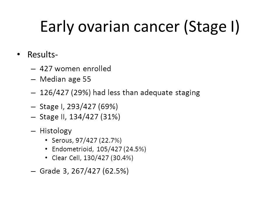 Early ovarian cancer (Stage I) Results- – Toxicity Neurotoxicity (Gr 3-4): 2% 3 cycle vs.