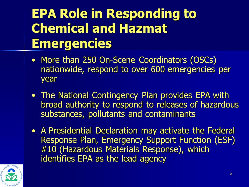 9 National Oil and Hazardous Substances Pollution Contingency Plan (NCP) The Federal blueprint to prepare for and respond to environmental emergenciesThe Federal blueprint to prepare for and respond to environmental emergencies Incorporates the National Response System, in existence for over 30 yearsIncorporates the National Response System, in existence for over 30 years Promotes overall coordination among the hierarchy of responders and contingency plansPromotes overall coordination among the hierarchy of responders and contingency plans