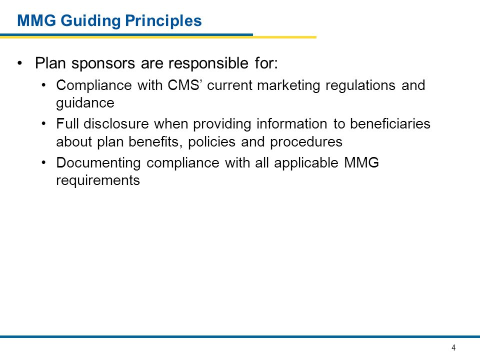 5 First Principle Compliance with CMS' current marketing regulations and guidance, including monitoring and overseeing the activities of their subcontractors, downstream entities and/or delegated entities Agents, Brokers, Third-party Marketing Organizations (TMOs), Providers, Pharmacy Benefit Managers (PBMs), etc.