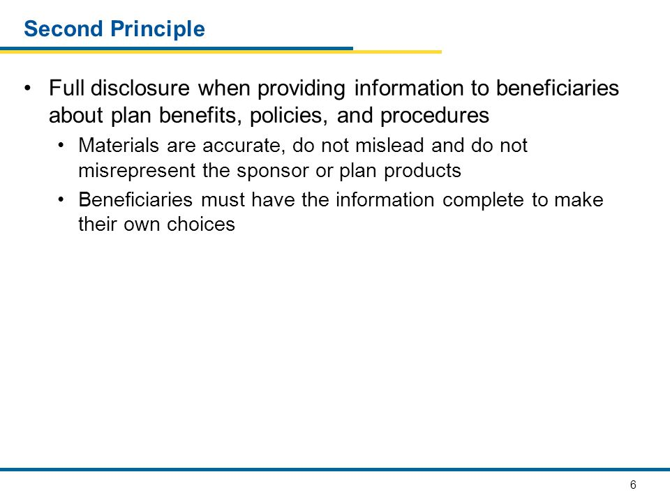 7 Third Principle Documenting compliance with all applicable MMG requirements Plan sponsors are responsible for developing systems to monitor and document compliance with all aspects of their marketing program Calls, appointments, material dissemination, use of personal information Oversight Processes