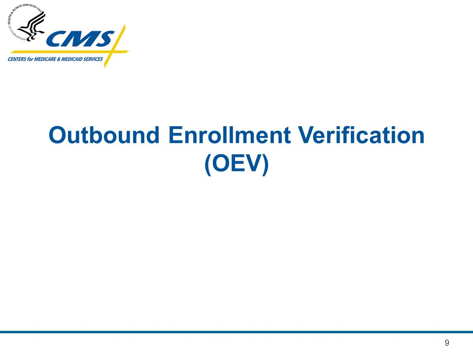 10 Outbound Enrollment Verification Call Audit Findings Significant number of benefit related questions Didn't know premium Didn't know cost sharing Plan processed cancellations as disenrollments Plan unable to process cancellations Plan failed to address beneficiary questions