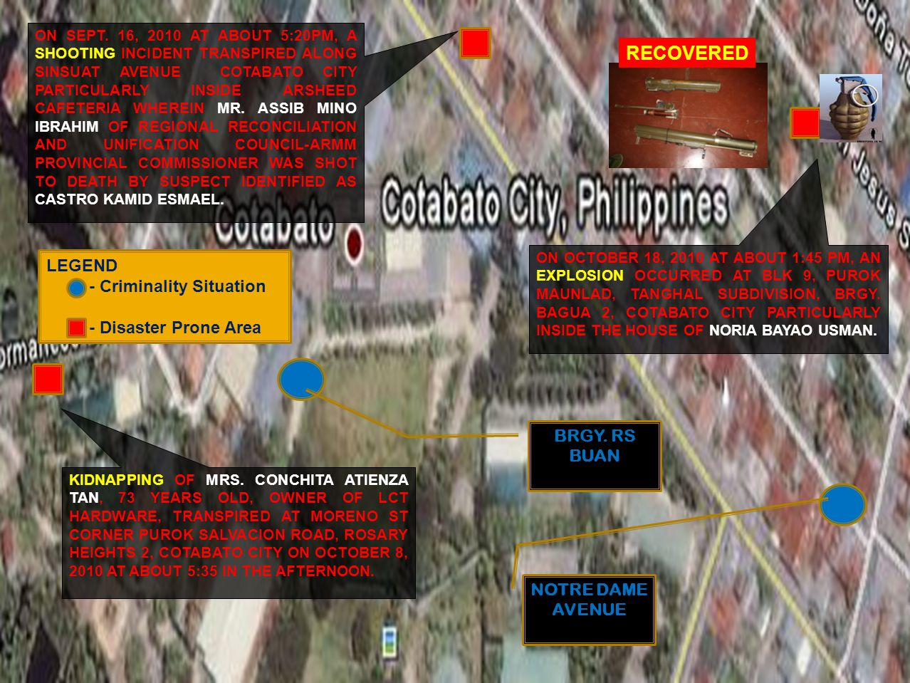 ON SEPT.10, 2010 AT ABOUT 6:30AM, AN AMBUSH INCIDENT TRANSPIRED AT BGRY.