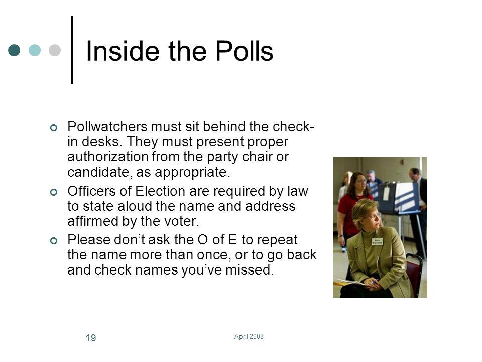 April 2008 20 Inside the Polls, cont.