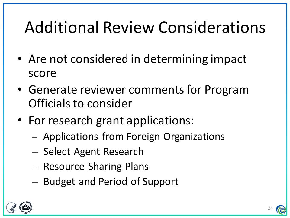 Study Sections Make recommendations on: – Scientific and technical merit – Impact  Impact scores  Criterion scores  Written critiques – Other review considerations 25