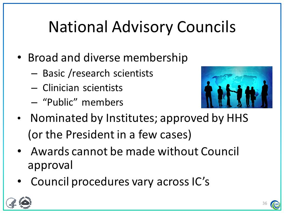 National Advisory Councils Advise IC Director about – Research priority areas – Diverse policy issues – Concept Clearance for future initiatives – Funding priorities Recommend applications for funding – Expedited awards – En bloc concurrence 37