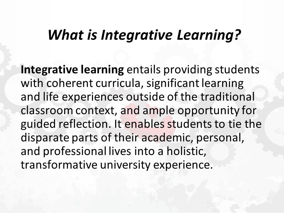 Why Integrative Learning.