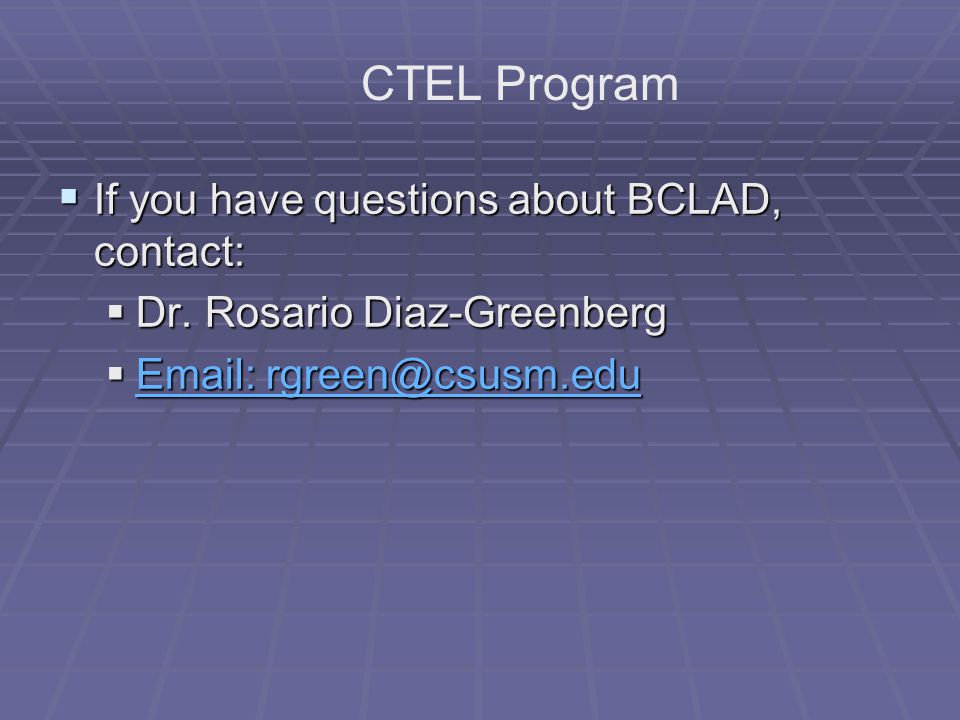  BCLAD/ CTEL information. Dr.