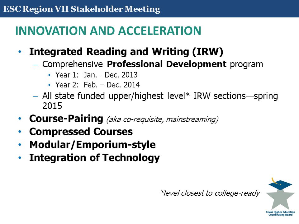 College Courses for Dual Credit ESC Region VII Stakeholder Meeting