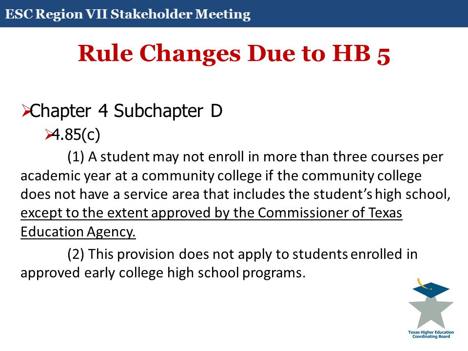 Rule Changes Due to SB 31  Chapter 4, Subchapter D  4.85 (i) Funding.