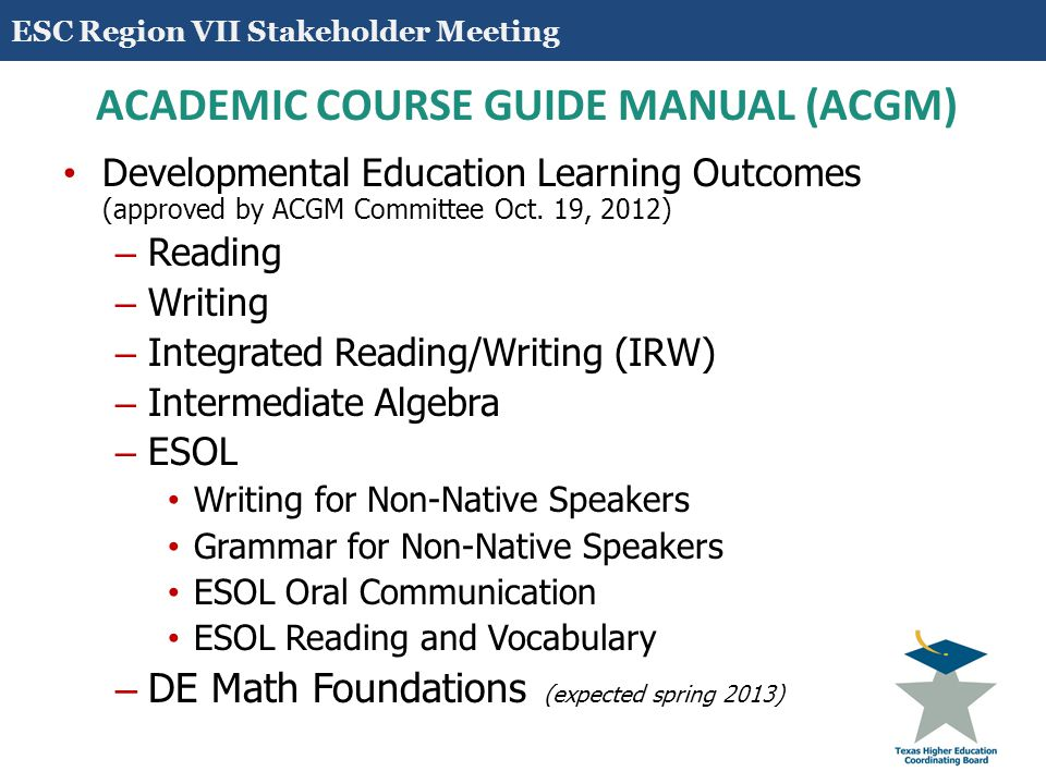 5 TSI ASSESSMENT MATHEMATICS AND ENGLISH (READING AND WRITING) Classifications College Ready (entry-level courses) Developmental Education National Reporting System – Educational Functioning Level Descriptors (NRS – EFLDs) Levels 5 and 6 Knowledge and Skills levels - 9 to 12 Adult Basic Education (ABE) National Reporting System – Educational Functioning Level Descriptors (NRS – EFLDs) Levels 1 to 4 Knowledge and Skills levels - 1 to 8.9 ESC Region VII Stakeholder Meeting