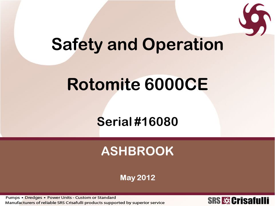 GENERAL SAFETY GUIDELINES The following safety guidelines are for the safe operation of the Crisafulli Rotomite.