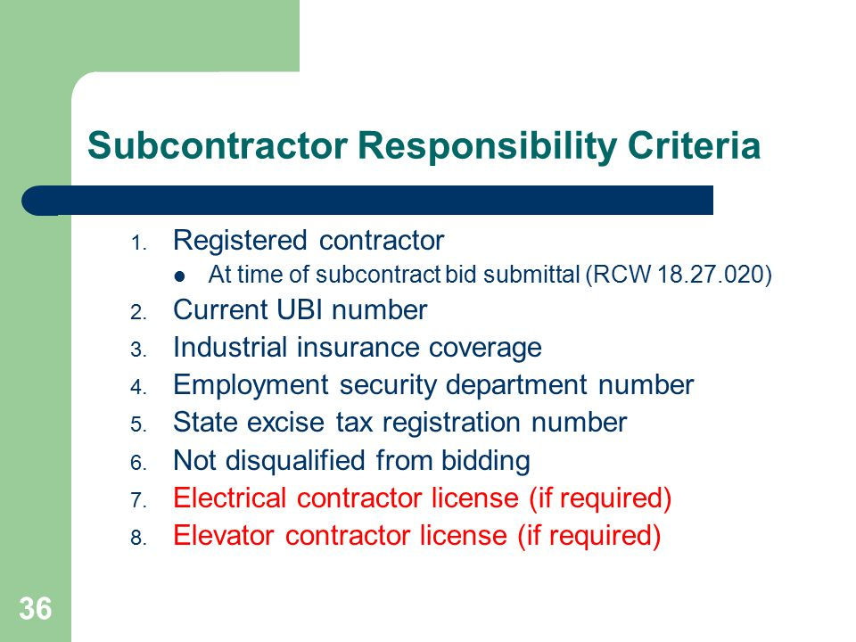 37 Suggested Contract Language Subcontractor Responsibility: 1.