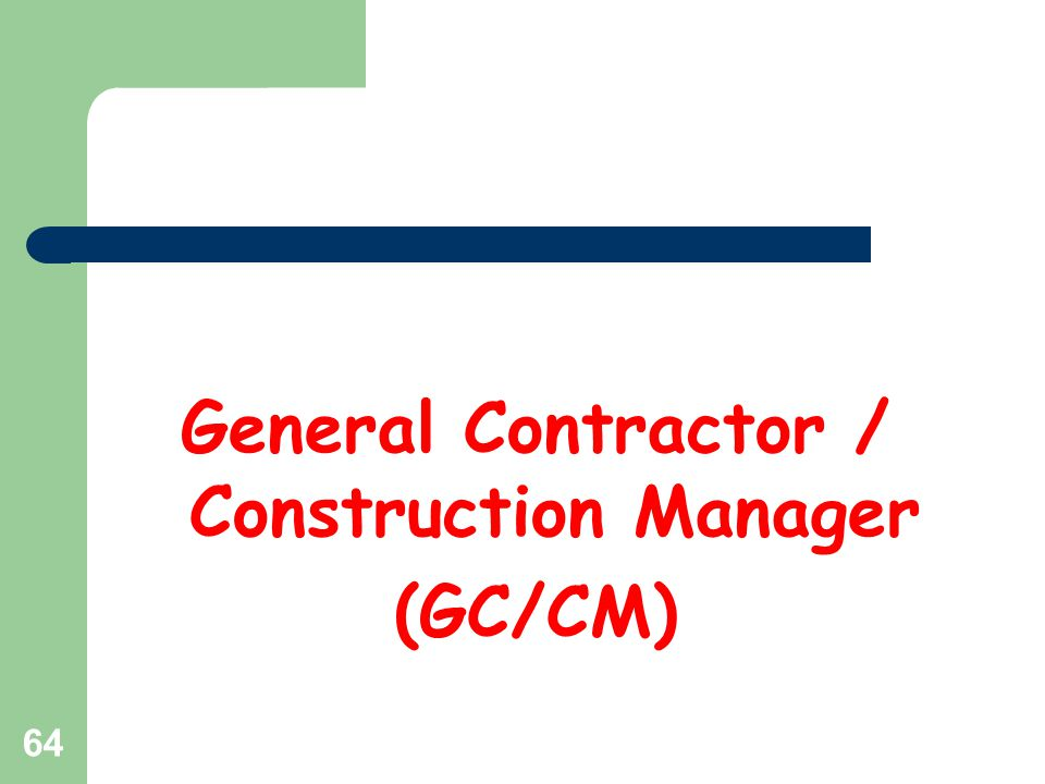 65 GC/CM What is a GC/CM project.What public bodies may use GC/CM.