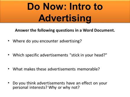 Do Now: Intro to Advertising