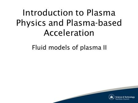 Introduction to Plasma Physics and Plasma-based Acceleration