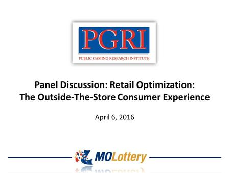 Panel Discussion: Retail Optimization: The Outside-The-Store Consumer Experience April 6, 2016.