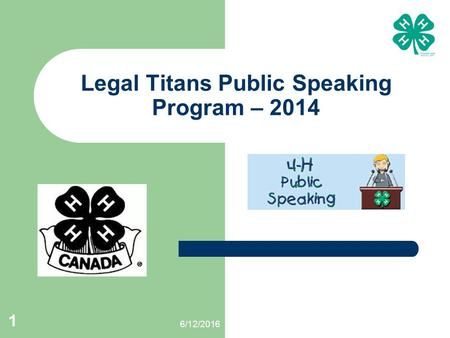 6/12/2016 1 Legal Titans Public Speaking Program – 2014.
