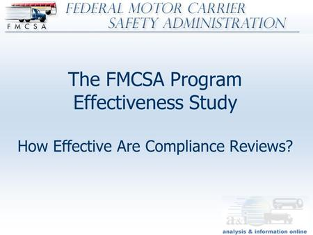 Fmcsa Analysis Divisiondata Quality Program August 2005 Federal Motor Carrier Safety
