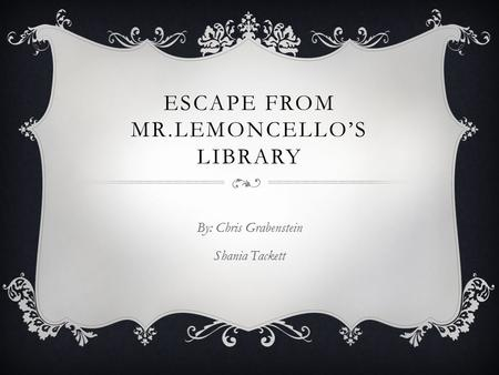Escape from mr.lemoncello's library